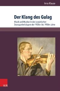 Cover Der Klang des Gulag