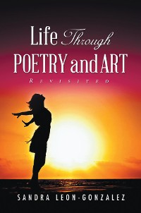 Cover Life Through Poetry and Art Revisited