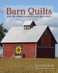 Cover Barn Quilts and the American Quilt Trail Movement