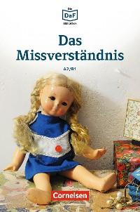 Cover Die DaF-Bibliothek / A2/B1 - Das Missverständnis