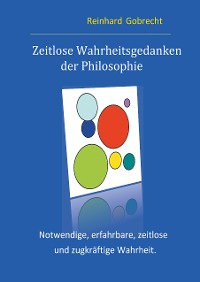 Cover Zeitlose Wahrheitsgedanken der Philosophie
