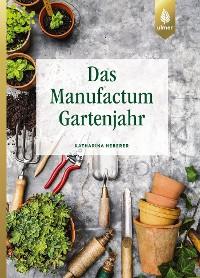 Cover Das Manufactum-Gartenjahr