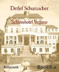 Cover Schlosshotel Vegano