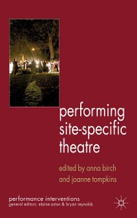 Cover Performing Site-Specific Theatre