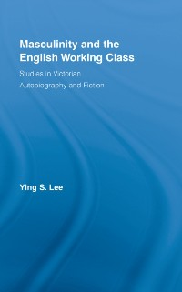 Cover Masculinity and the English Working Class
