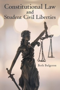Cover Constitutional Law and Student Civil Liberties