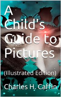 Cover A Child's Guide to Pictures