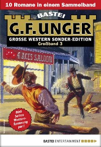 Cover G. F. Unger Sonder-Edition Großband 3 - Western-Sammelband