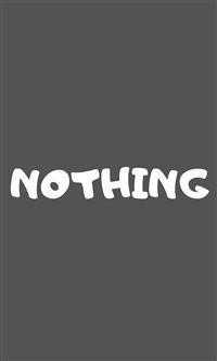 Cover NOTHING