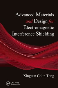 Cover Advanced Materials and Design for Electromagnetic Interference Shielding