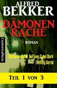 Cover Dämonenrache, Teil 1 von 3 des Dark Fantasy Serial