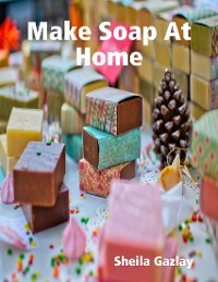 Cover Make Soap At Home
