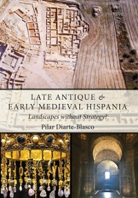 Cover Late Antique and Early Medieval Hispania