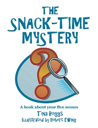 Cover The Snack-Time Mystery