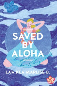 Cover SAVED BY ALOHA