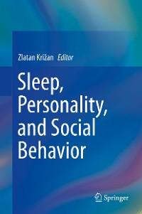 Cover Sleep, Personality, and Social Behavior