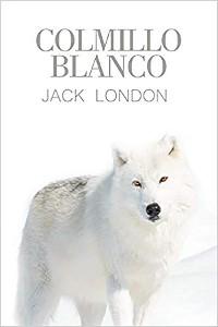 Cover Colmillo Blanco (Spanish Edition)