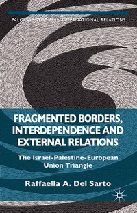 Cover Fragmented Borders, Interdependence and External Relations