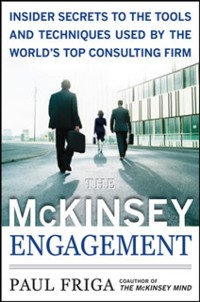 Cover McKinsey Engagement: A Powerful Toolkit For More Efficient and Effective Team Problem Solving