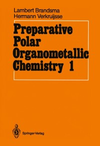 Cover Preparative Polar Organometallic Chemistry