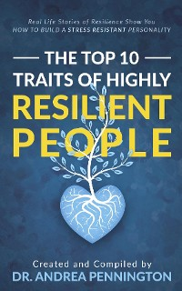 Cover The Top 10 Traits of Highly Resilient People