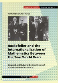 Cover Rockefeller and the Internationalization of Mathematics Between the Two World Wars