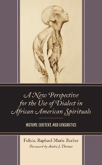 Cover A New Perspective for the Use of Dialect in African American Spirituals