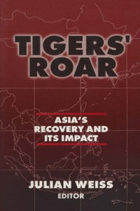 Cover Tigers' Roar: Asia's Recovery and Its Impact