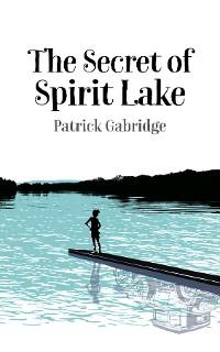 Cover The Secret of Spirit Lake