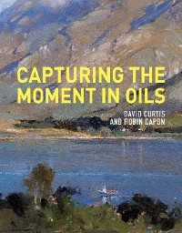 Cover Capturing the Moment in Oils