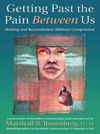 Cover Getting Past the Pain Between Us