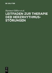 Cover Leitfaden zur Therapie der Herzrhythmusstörungen