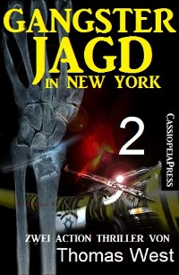 Cover Gangsterjagd in New York 2 - Zwei Action Thriller