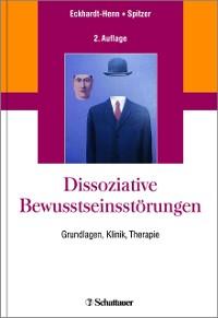 Cover Dissoziative Bewusstseinsstörungen