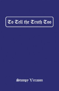 Cover To Tell the Truth Too