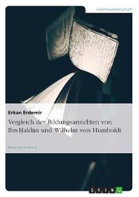 Cover Vergleich der Bildungsansichten von Ibn Haldun und Wilhelm von Humboldt
