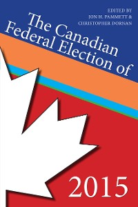 Cover The Canadian Federal Election of 2015