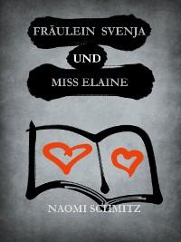 Cover Fräulein Svenja und Miss Elaine