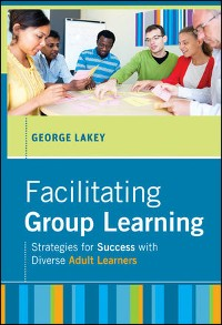 Cover Facilitating Group Learning