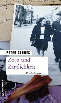 Cover Zorn und Zärtlichkeit