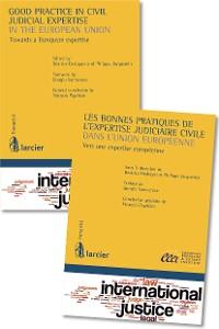 Cover Good practice in civil judicial expertise in the European Union / Les bonnes pratiques de l'expertise judiciaire civile dans l'Union européenne