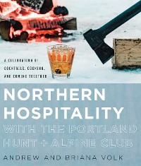 Cover Northern Hospitality with The Portland Hunt + Alpine Club