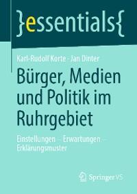 Cover Bürger, Medien und Politik im Ruhrgebiet