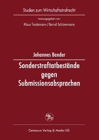 Cover Sonderstraftatbestände gegen Submissionsabsprachen