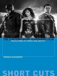 Cover The Contemporary Superhero Film