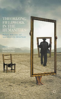 Cover Theorizing Fieldwork in the Humanities
