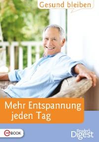 Cover Gesund bleiben - Mehr Entspannung jeden Tag
