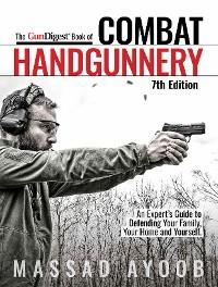 Cover Gun Digest Book of Combat Handgunnery, 7th Edition