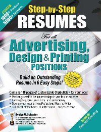 Cover STEP-BY-STEP RESUMES for all Advertising, Design & Printing Positions