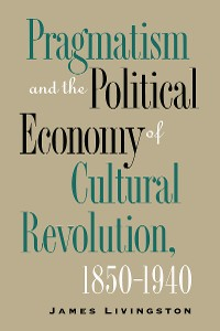 Cover Pragmatism and the Political Economy of Cultural Evolution